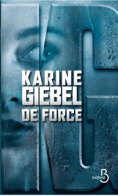 Karine-Giebel-De-force